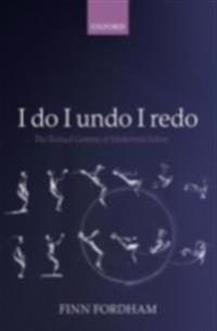 I do I undo I redo: The Textual Genesis of Modernist Selves