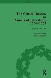 The Critical Review or Annals of Literature, 1756-1763