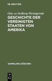 Geschichte der Vereinigten Staaten von Amerika