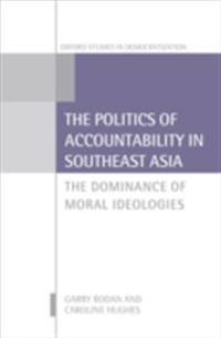 Politics of Accountability in Southeast Asia: The Dominance of Moral Ideologies