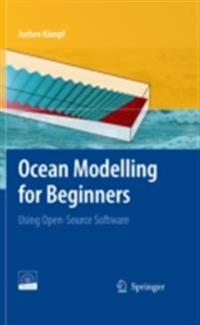 Ocean Modelling for Beginners