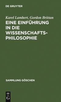 Eine Einfuhrung in die Wissenschaftsphilosophie
