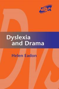 Dyslexia and Drama