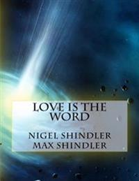 Love Is the Word: The Tower: Book II