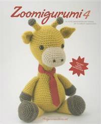 Zoomigurumi 4: 15 Cute Amigurumi Patterns by 12 Great Designers