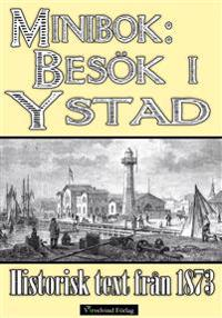 Minibok: Ett besök i Ystad år 1872