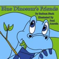 Blue Dinosaur's Friends