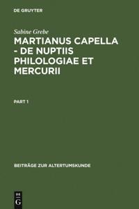 Martianus Capella - De nuptiis Philologiae et Mercurii