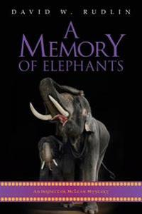A Memory of Elephants: An Inspector McLean Mystery