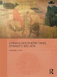 China's Southern Tang Dynasty, 937-976
