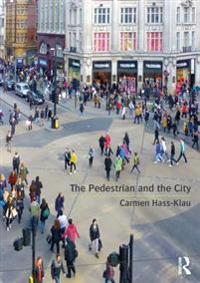 Pedestrian and the City