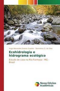 Ecohidrologia E Hidrograma Ecologico