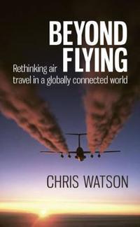 Beyond Flying