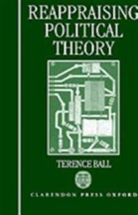 Reappraising Political Theory: Revisionist Studies in the History of Political Thought