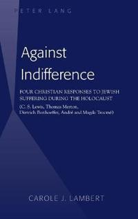 Against Indifference