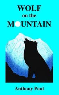 Wolf on the Mountain
