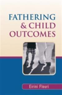 Fathering and Child Outcomes