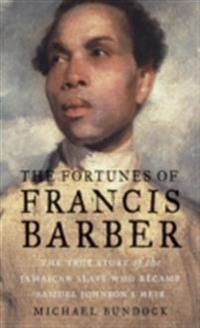 Fortunes of Francis Barber