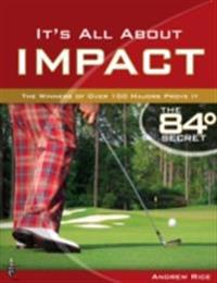 It's All About Impact