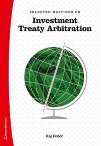 Selected Writings on Investment Treaty Arbitration