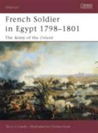 French Soldier in Egypt 1798 1801