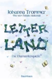 Letterland - Die Diamantenquelle