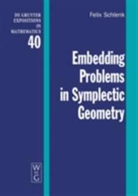 Embedding Problems in Symplectic Geometry