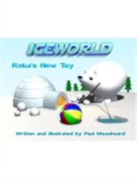 Iceworld: Reba's New Toy