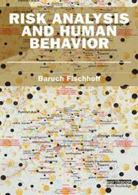 Risk Analysis and Human Behavior