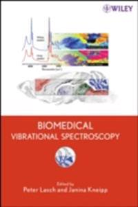 Biomedical Vibrational Spectroscopy