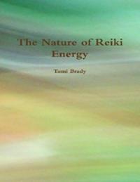 Nature of Reiki Energy