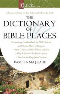 QuickNotes Dictionary of Bible Places