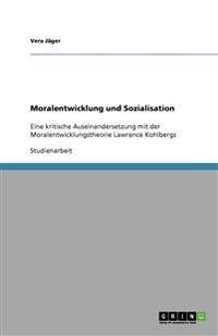 Moralentwicklung Und Sozialisation