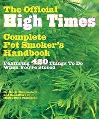 The Official High Times Pot Smoker's Handbook