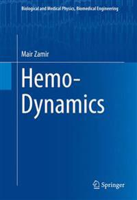 Hemo-dynamics