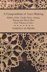 A Compendium of Lace Making