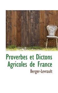 Proverbes Et Dictons Agricoles de France