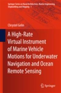 High-Rate Virtual Instrument of Marine Vehicle Motions for Underwater Navigation and Ocean Remote Sensing