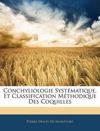 Conchyliologie Syst Matique, Et Classification M Thodique Des Coquilles