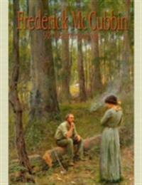 Frederick Mc Cubbin: 92 Masterpieces