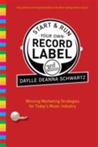 Start and Run Your Own Record Label, Third Edition