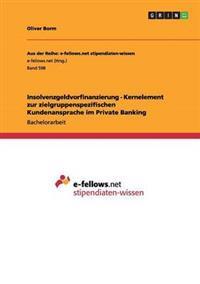 Insolvenzgeldvorfinanzierung - Kernelement Zur Zielgruppenspezifischen Kundenansprache Im Private Banking