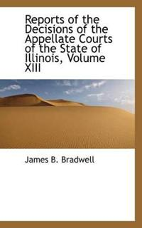 Reports of the Decisions of the Appellate Courts of the State of Illinois