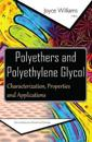 Polyethers and Polyethylene Glycol