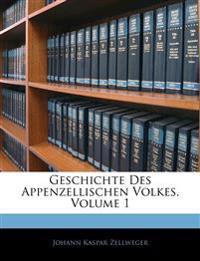 Geschichte Des Appenzellischen Volkes, Erster Band