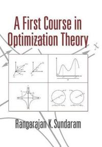 First Course in Optimization Theory