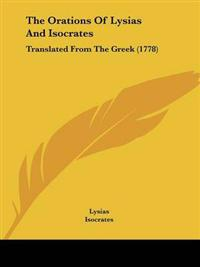 The Orations of Lysias and Isocrates