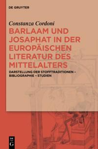 Barlaam und Josaphat in der europaischen Literatur des Mittelalters