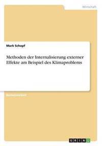 Methoden Der Internalisierung Externer Effekte Am Beispiel Des Klimaproblems