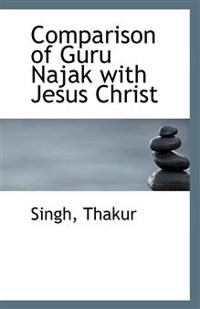 Comparison of Guru Najak with Jesus Christ